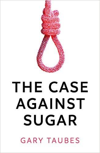gary_taub_the_case_against_sugar